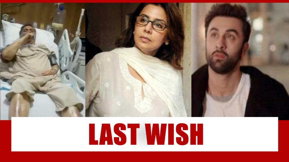 Emotional Moment: Rishi Kapoor's last wish was to meet son Ranbir Kapoor?