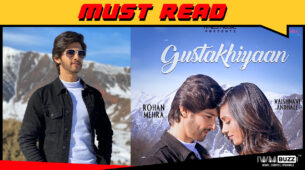 I love it when it is a combination of travel and work: Rohan Mehra on his new music video Gustakhiyaan