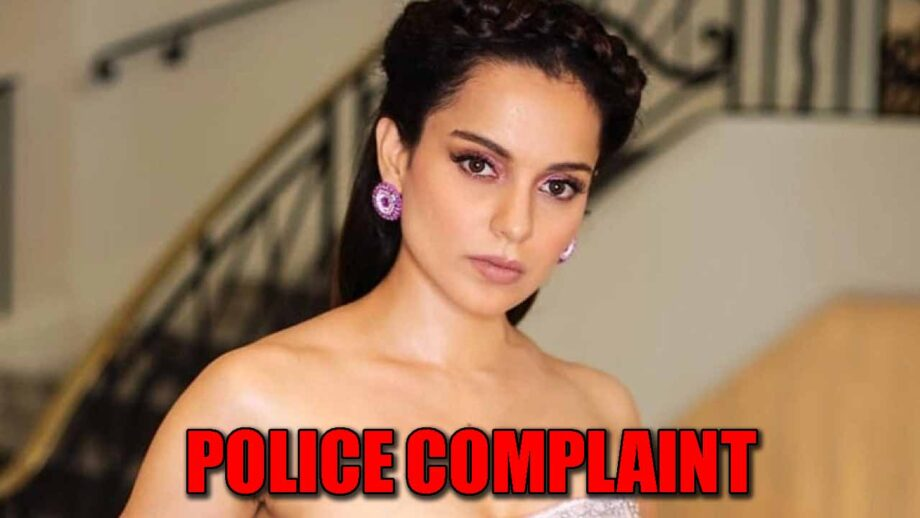 Police complaint lodged against Kangana Ranaut, READ DETAILS