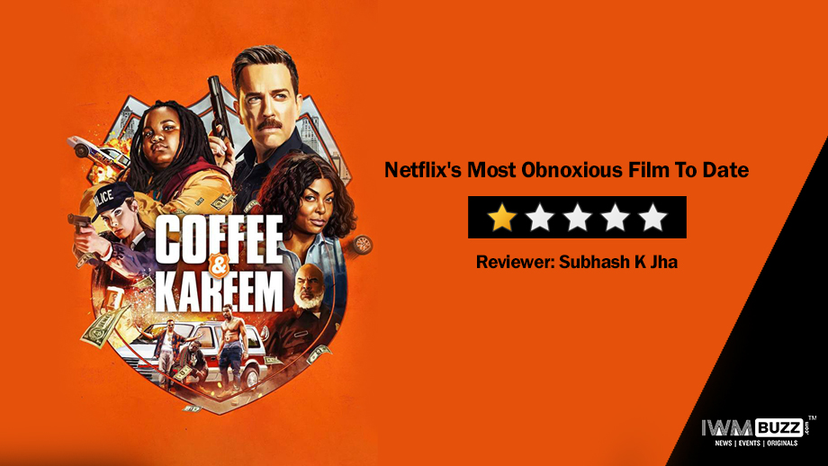 Review of Coffee & Kareem:  Netflix's Most Obnoxious Film To Date