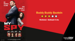 Review of My Spy: Buddy Buddy Baatein