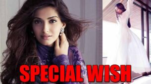 Diva Sonam Kapoor has a 'special wish' FIND HERE
