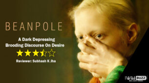 Review of Beanpole: A Dark Depressing Brooding Discourse On Desire