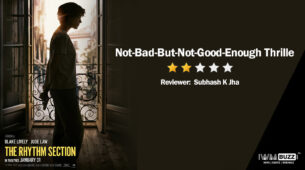 Review of The Rhythm Section: Not-Bad-But-Not-Good-Enough Thriller 1