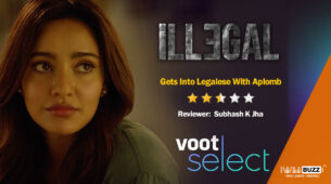Review of VOOT Select's Illegal: Gets Into Legalese With Aplomb