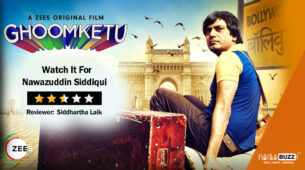 Review of ZEE5's Ghoomketu: Watch It For Nawazuddin Siddiqui