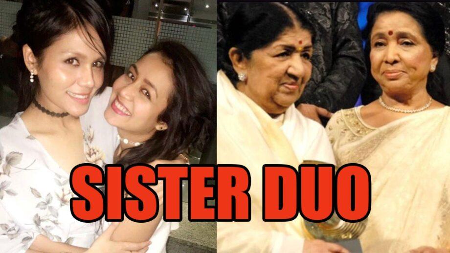 Sonu Kakkar Neha Kakkar Vs Lata Mangeshkar Asha Bhosle Which Sister Duo Has All Mesmerized Over The Years Iwmbuzz