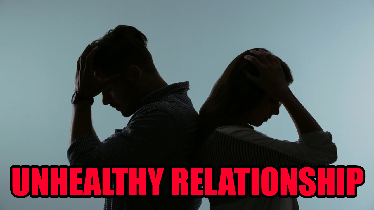An relationship unhealthy of qualities What are